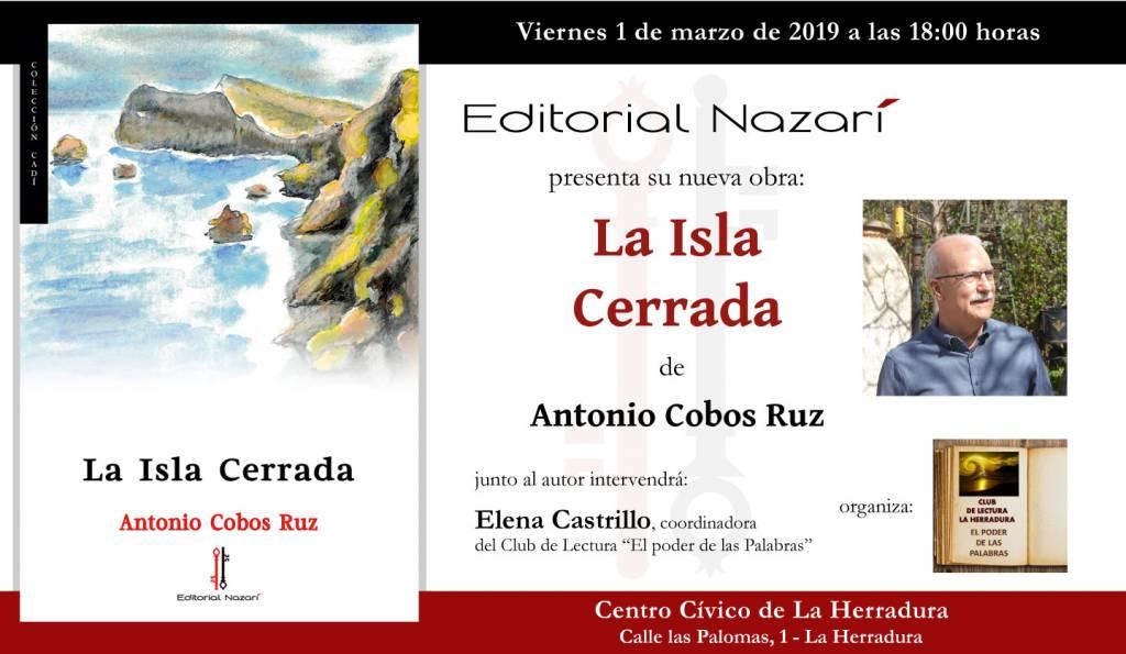 La Isla Cerrada - Antonio Cobos Ruz - La Herradura