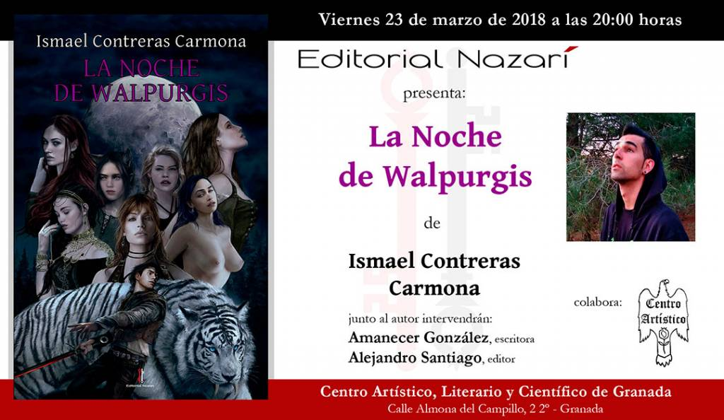 La Noche de Walpurgis - Ismael Contreras Carmona - Granada