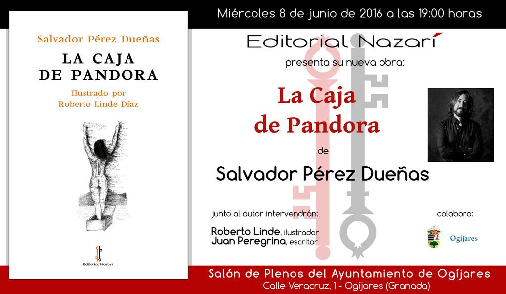 La caja de Pandora - Salvador Pérez Dueñas - Ogíjares
