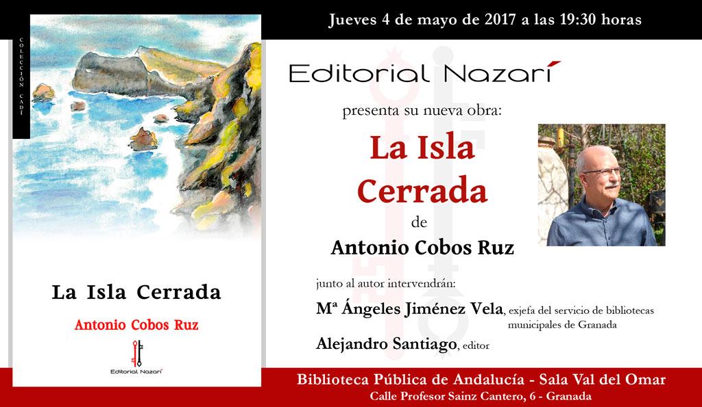 La Isla Cerrada - Antonio Cobos Ruz - Granada