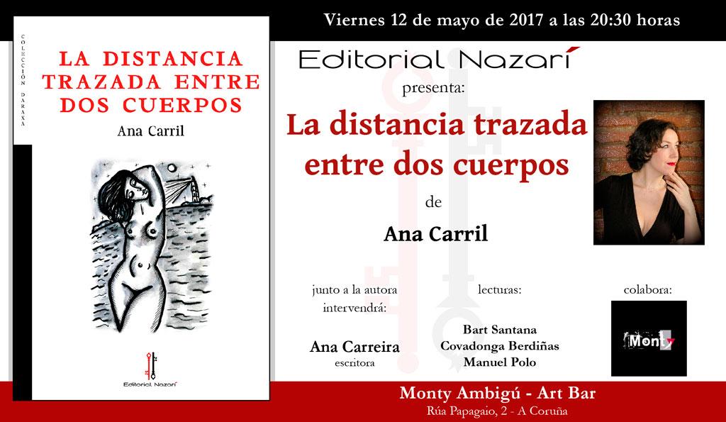 La distancia trazada entre dos cuerpos - Ana Carril - A Coruña