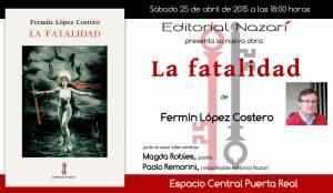 La fatalidad - Fermín López Costero - Feria del Libro de Granada - FLG2016