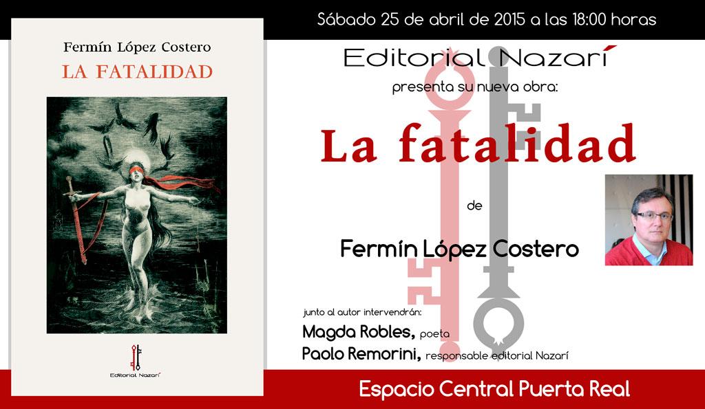 La-fatalidad-invitación-Granada-25-04-2015.jpg