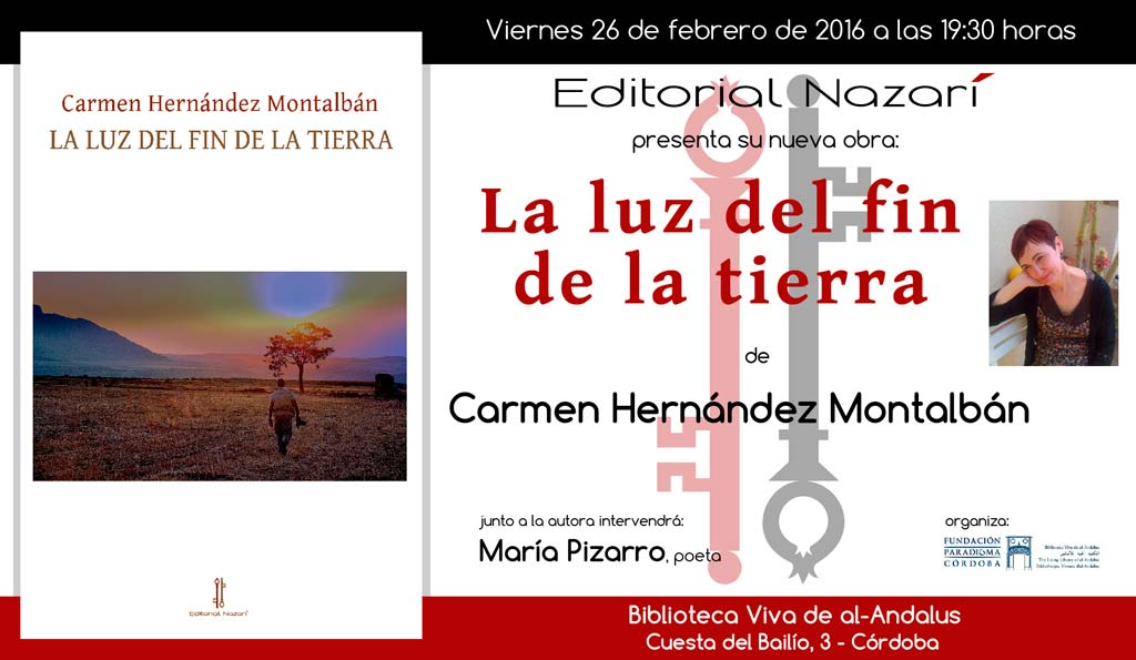 La luz del fin de la tierra - Carmen Hernández Montalbán - Córdoba