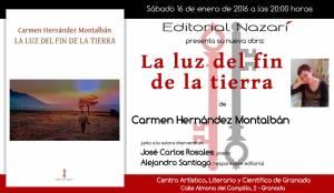 La luz del fin de la tierra - Carmen Hernández Montalbán - Granada