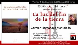 La luz del fin de la tierra - Carmen Hernández Montalbán - Guadix