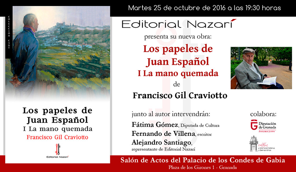 Los papeles de Juan Español. I La mano quemada - Francisco Gil Craviotto - Granada