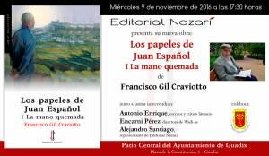 Los papeles de Juan Español. I La mano quemada - Francisco Gil Craviotto - Guadix