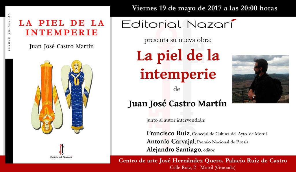 La piel de la intemperie - Juan José Castro Martín - Motril