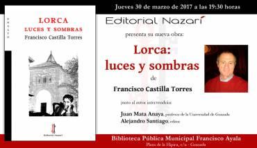 'Lorca: luces y sombras' en Granada