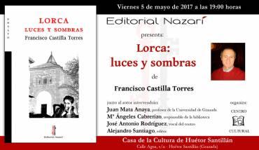 'Lorca: luces y sombras' en Huétor Santillán