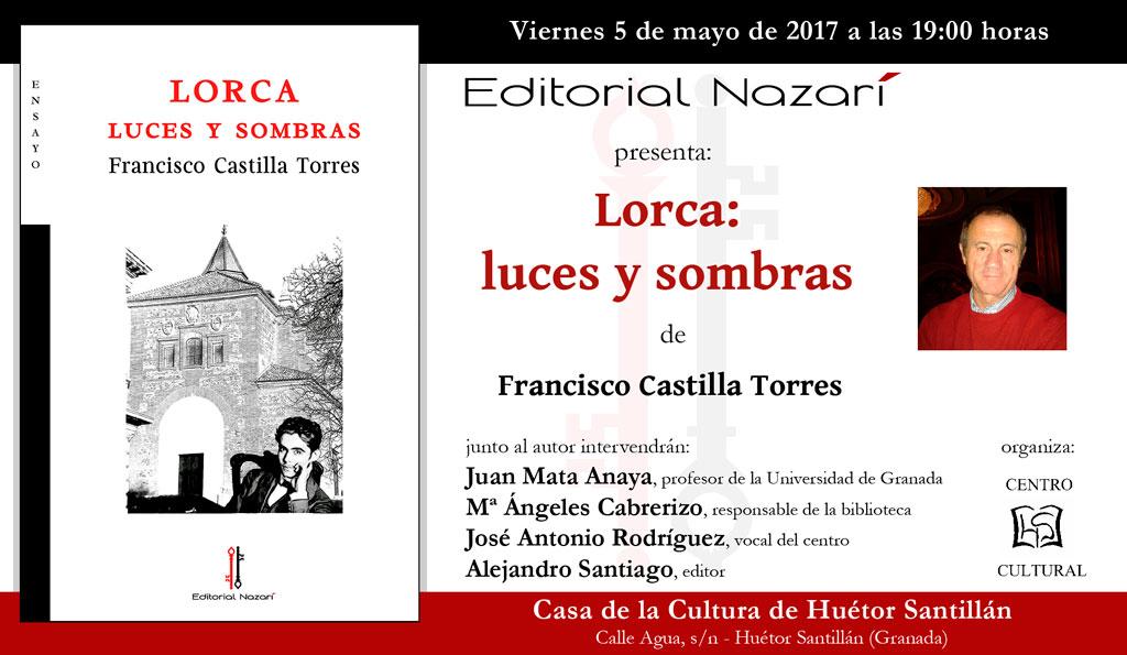 Lorca: luces y sombras - Francisco Castilla Torres - Huétor Santillán