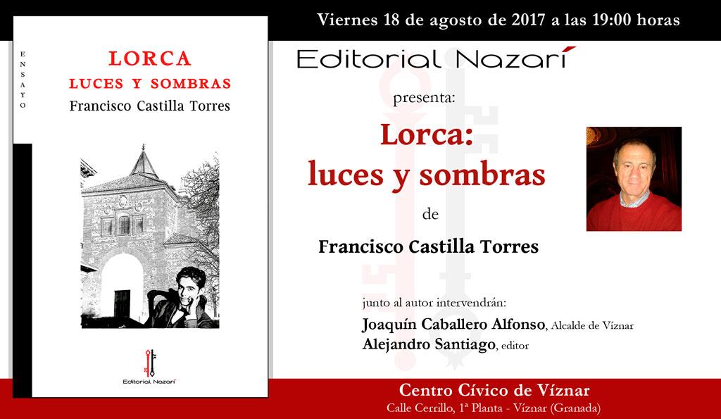 Lorca: luces y sombras - Francisco Castilla Torres - Víznar