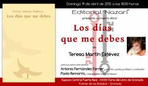 Los días que me debes - Teresa Martín Estévez - Feria del Libro de Granada - FLG