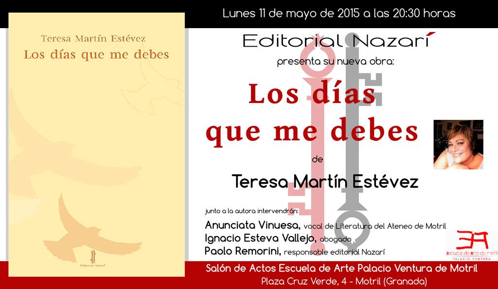 Los días que me debes - Teresa Martín Estévez - Motril
