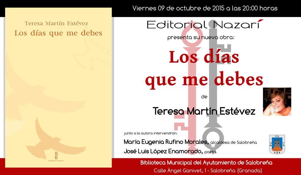 Los días que me debes - Teresa Martín Estévez - Salobreña