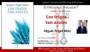 Los trigos tan azules - Miguel Ángel Malo - Madrid