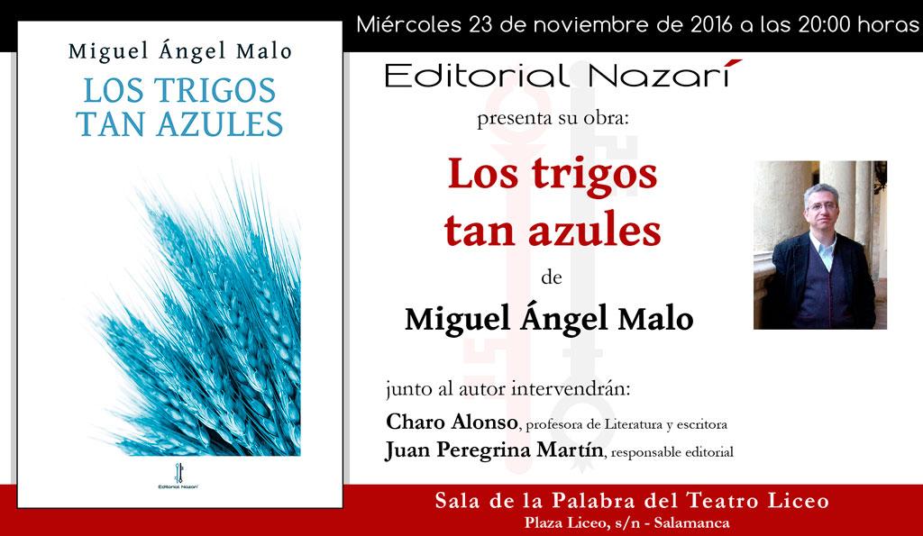 Los trigos tan azules - Miguel Ángel Malo - Salamanca