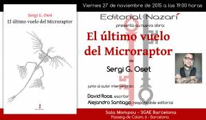 El último vuelo del Microraptor - Sergi G. Oset - Barcelona