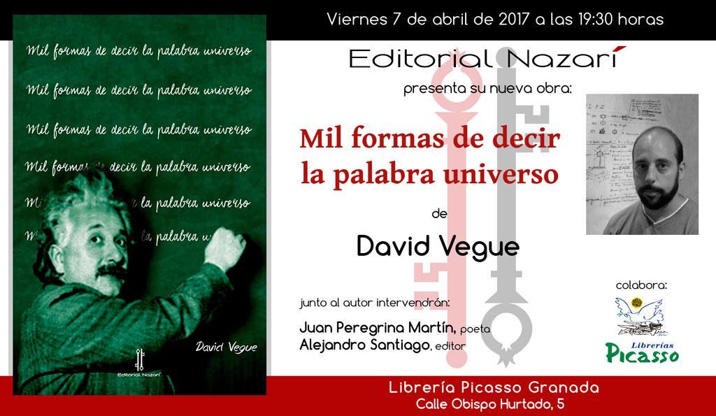 Mil formas de decir la palabra universo - David Vegue - Granada