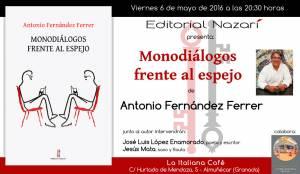 Monodiálogos frente al espejo - Antonio Fernández Ferrer - Almuñécar