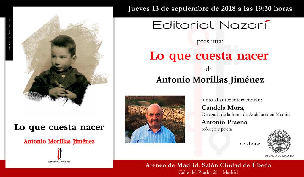 Lo que cuesta nacer - Antonio Morillas Jiménez - Madrid