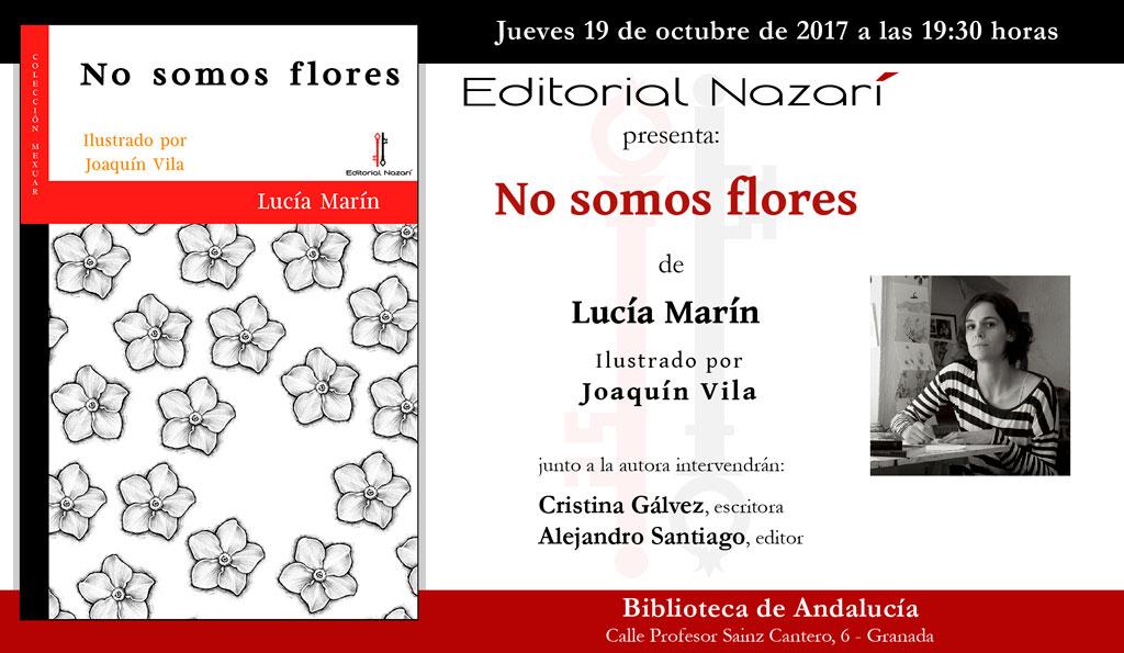 No somos flores - Lucía Marín - Granada