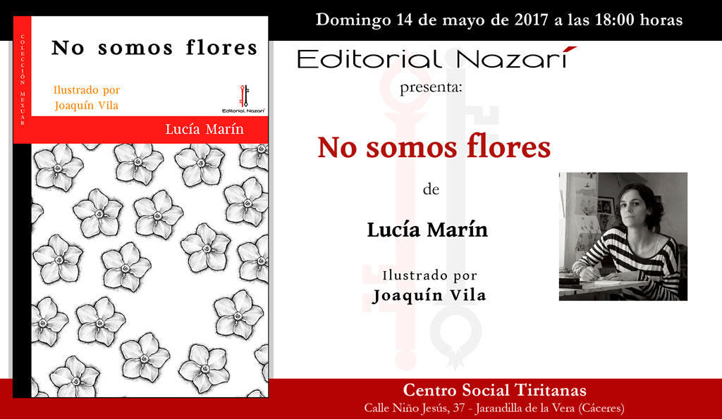 No somos flores - Lucía Marín - Jarandilla de la Vera