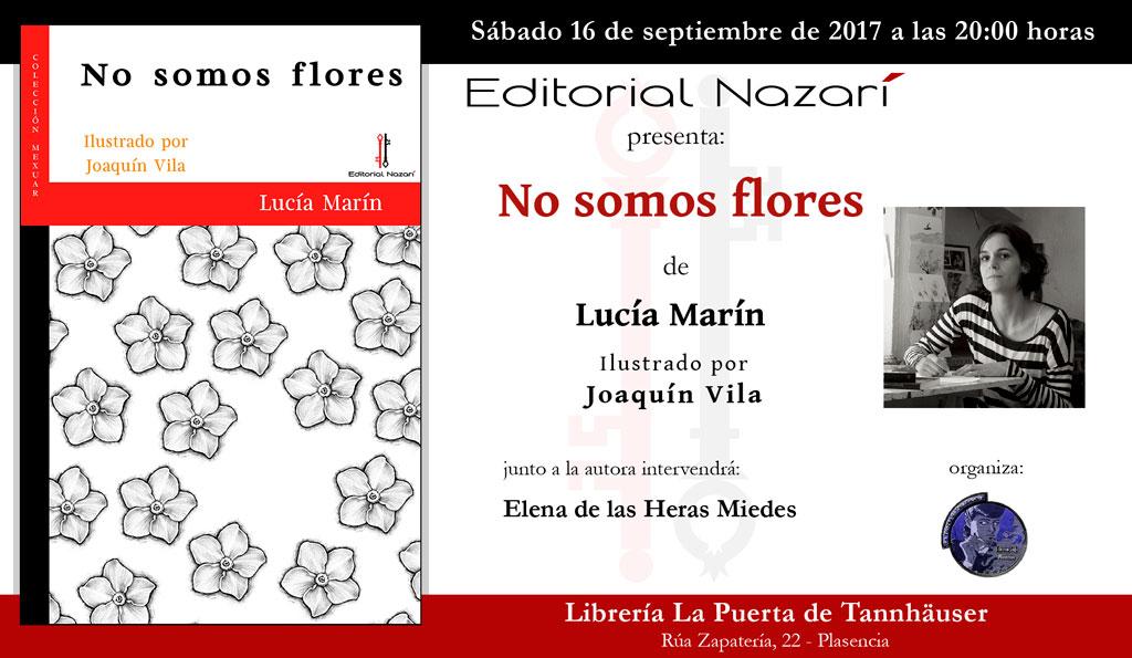 No somos flores - Lucía Marín - Plasencia