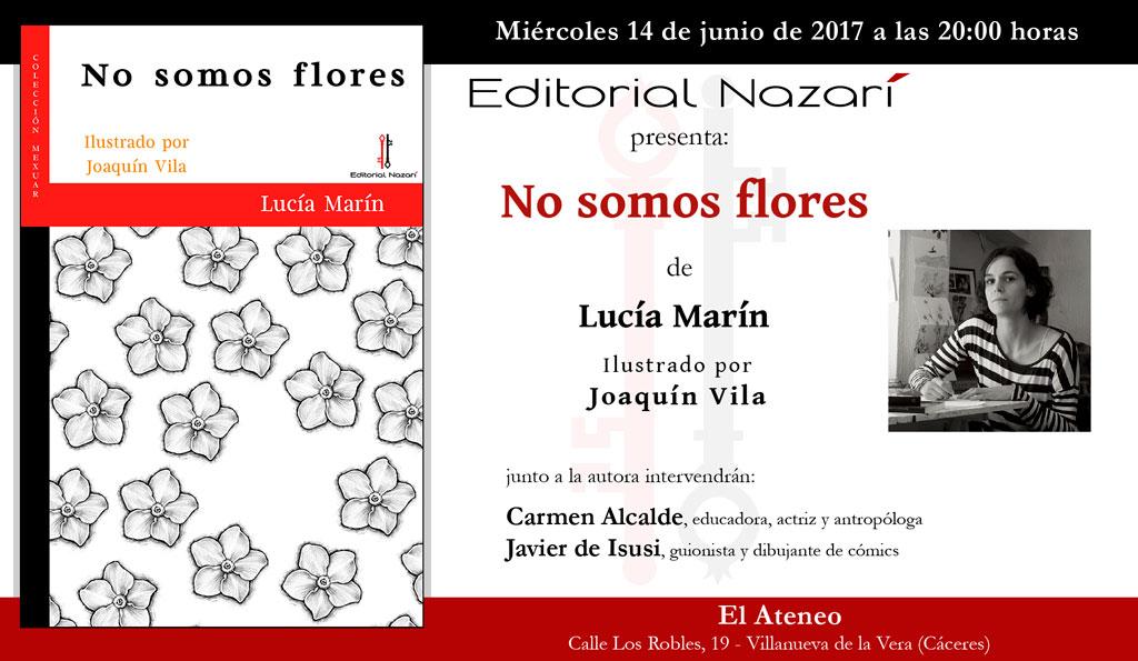 No somos flores - Lucía Marín - Villanueva de la Vera