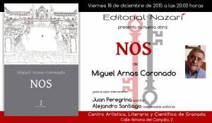 Nos - Miguel Arnas Coronado - Granada