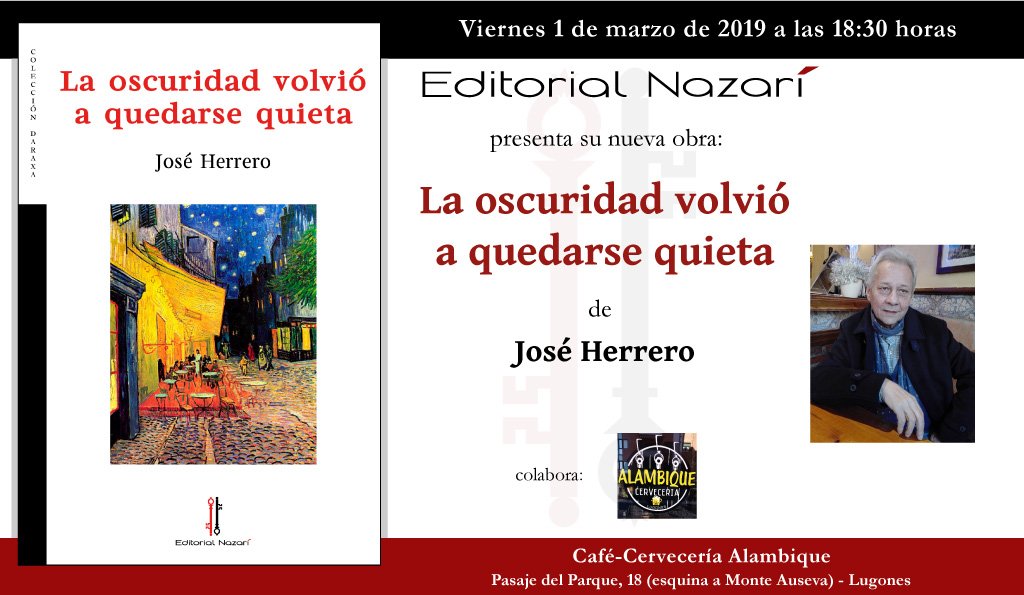 La oscuridad volvió a quedarse quieta - José Herrero - Lugones