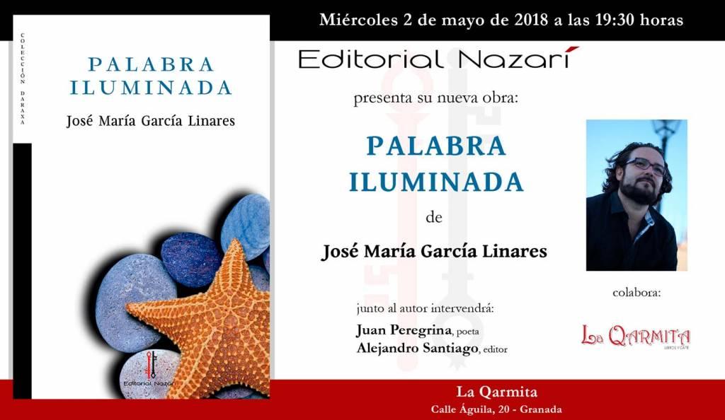 Palabra iluminada - José María García Linares - Granada