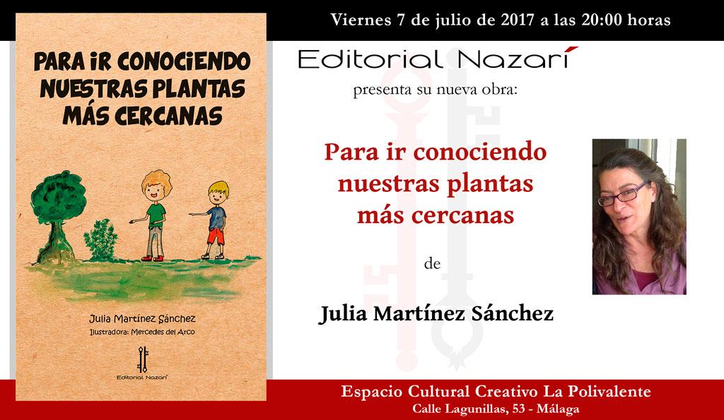 Para ir conociendo nuestras plantas más cercanas - Julia Martínez Sánchez - Málaga