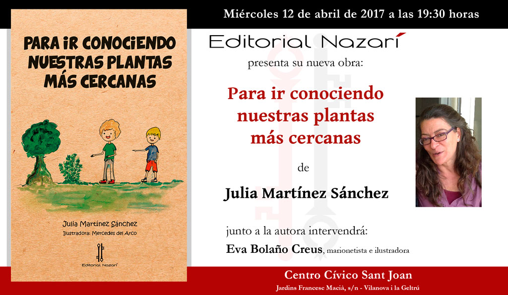 Para ir conociendo nuestras plantas más cercanas - Julia Martínez Sánchez - Vilanova i la Geltrú