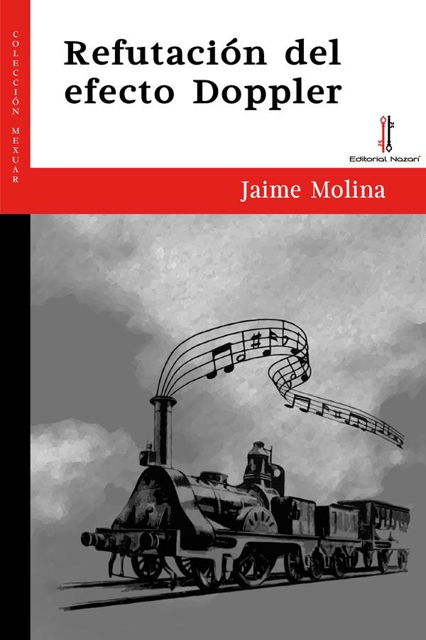 Refutación del efecto Doppler - Jaime Molina