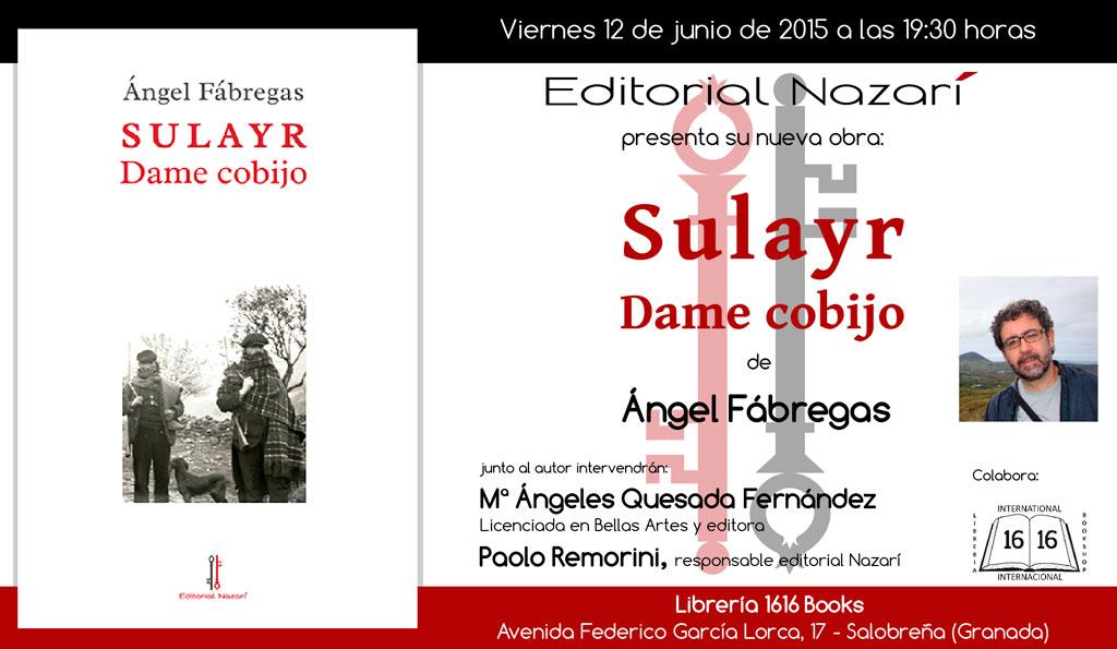 Sulayr, dame cobijo - Ángel Fábregas - Salobreña