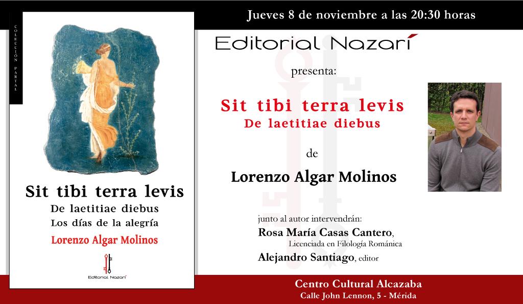 Sit Tibi Terra Levis: De laetitiae diebus - Lorenzo Algar Molinos - Mérida