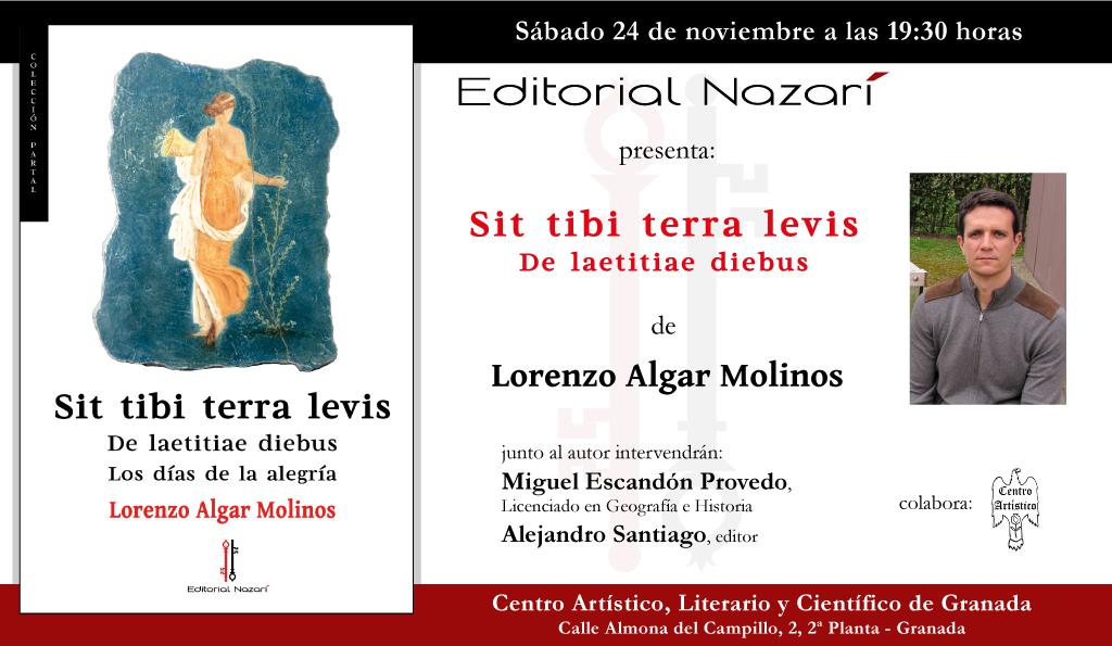 Sit Tibi Terra Levis: De laetitiae diebus - Lorenzo Algar Molinos - Granada