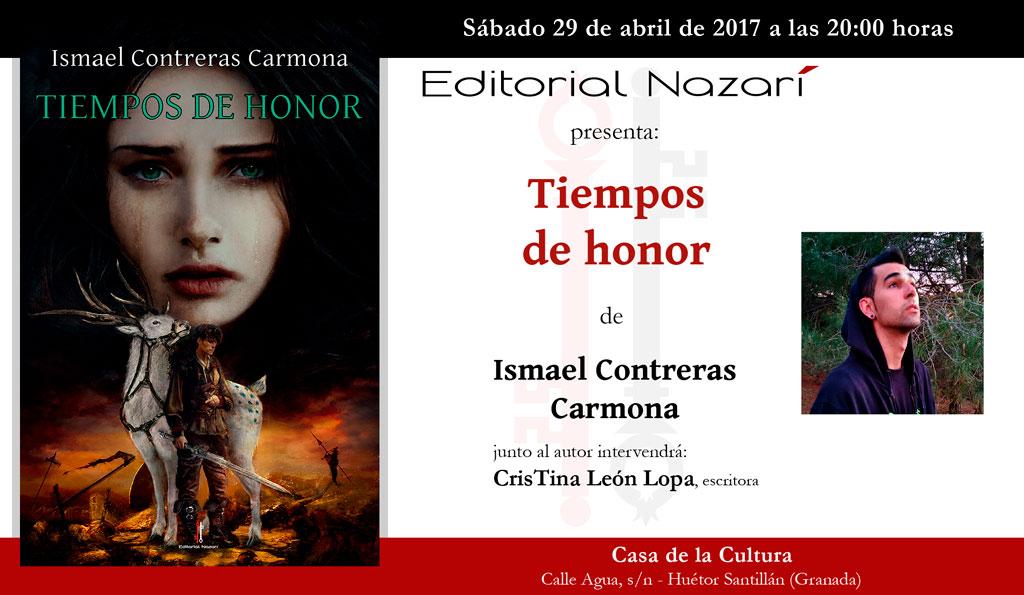 Tiempos de honor - Ismael Contreras Carmona - Huétor Santillán