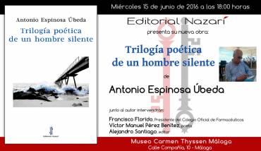 'Trilogía poética de un hombre silente' en Málaga