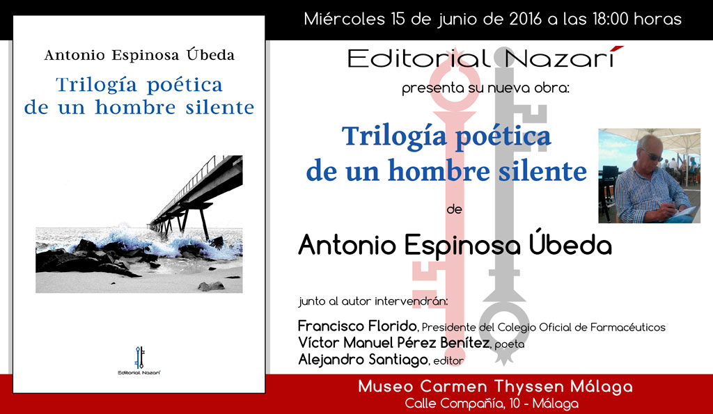 Trilogía-poética-de-un-hombre-silente-invitación-Málaga-15-06-2016.jpg