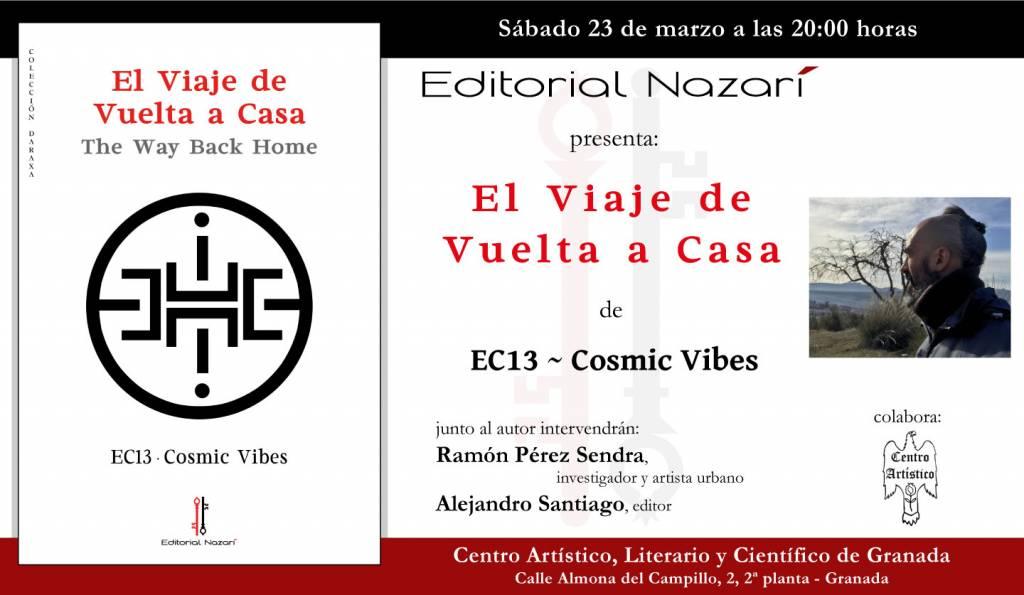 El viaje de vuelta a casa - EC13 Cosmic Vibes - Aitor Pereira - Granada