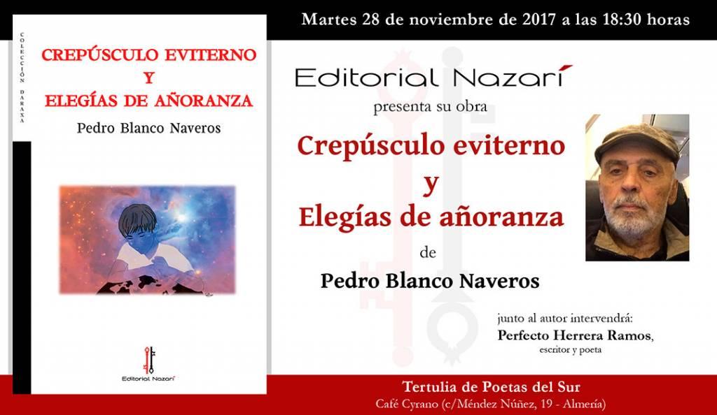 Crepúsculo eviterno y Elegías de añoranza - Pedro Blanco Naveros - Almería
