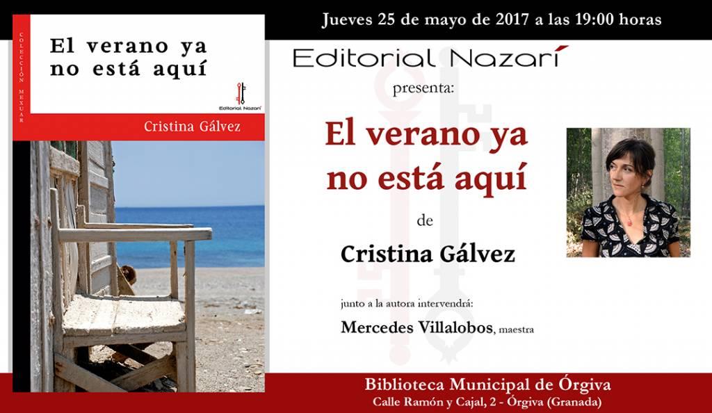 El verano ya no está aquí - Cristina Gálvez - Órgiva