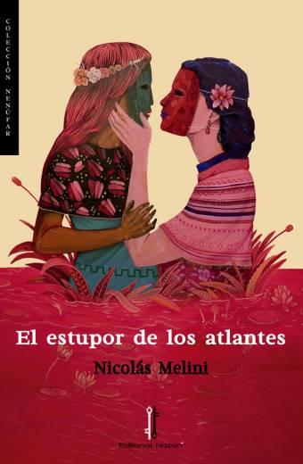 El estupor de los atlantes - Nicolás Melini - Portada