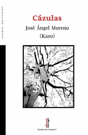 Cázulas - José Ángel Moreno Kazo - Portada