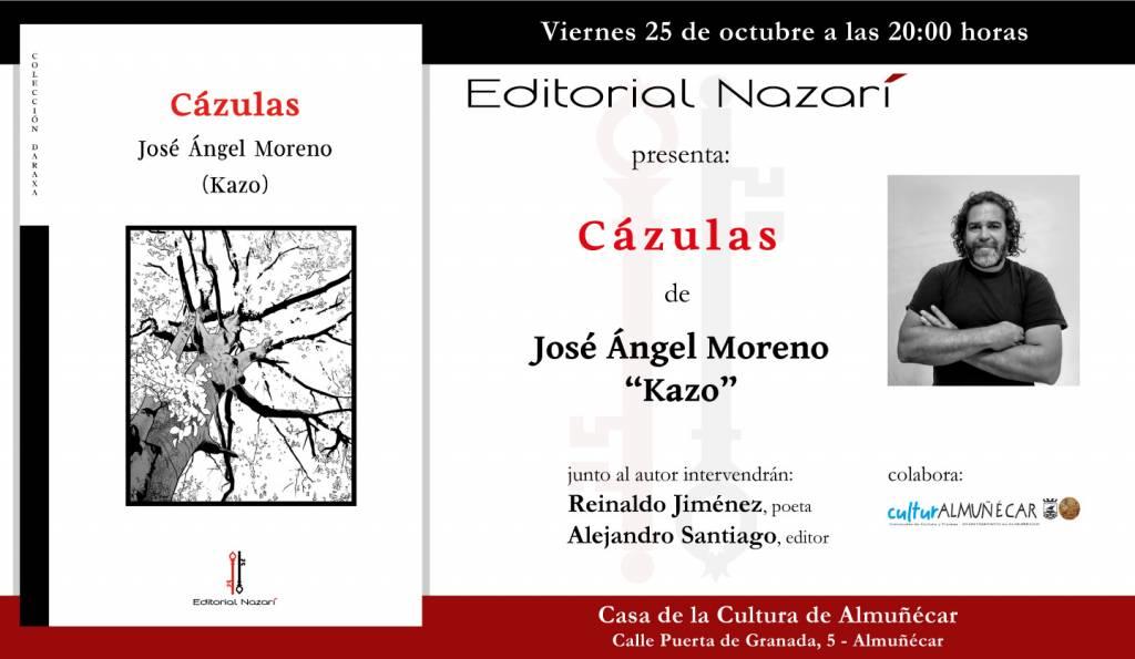 Cázulas - José Ángel Moreno Kazo - Casa de la Cultura de Almuñécar