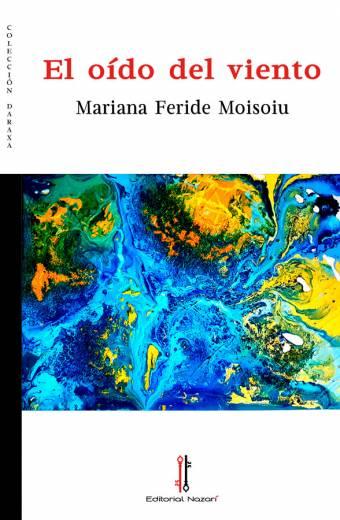 El oído del viento - Mariana Feride Moisoiu - Portada