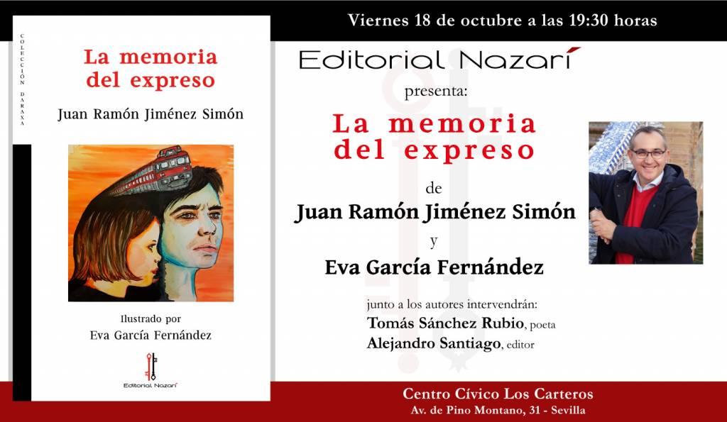 La memoria del expreso - Juan Ramón Jiménez Simón - Sevilla